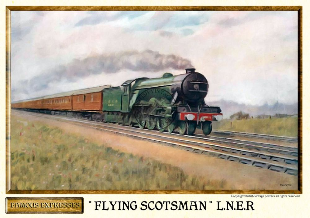 L N E R The Flying Scotsman Vintage Steam Train Poster
